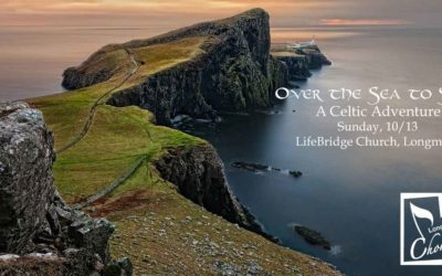 """Longmont Chorale: """"Over the Sea to Skye – a Celtic Adventure"""" (Past) – Oct. 13, 2019"""